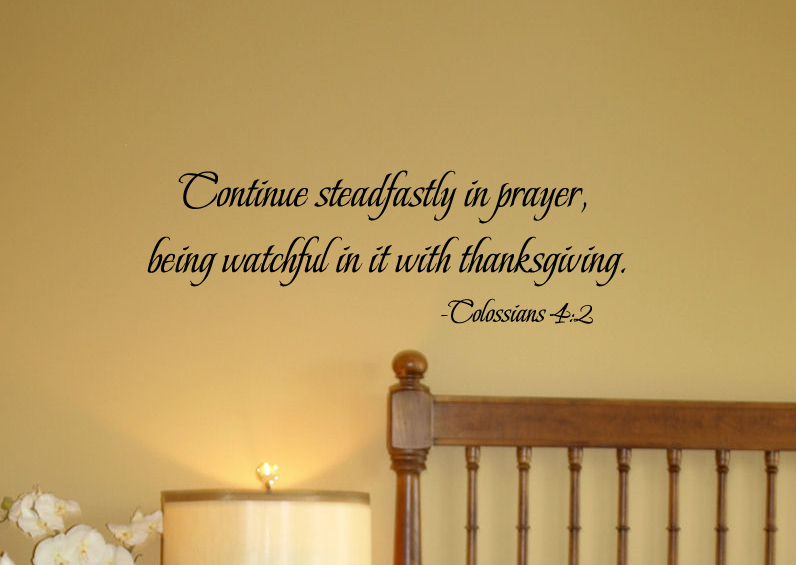 Continue Steadfastly in Prayer Wall Decal