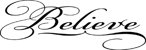 Believe Stretch   Wall Decals
