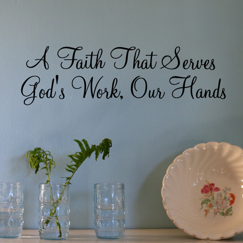 A Faith That Serves Wall Decal