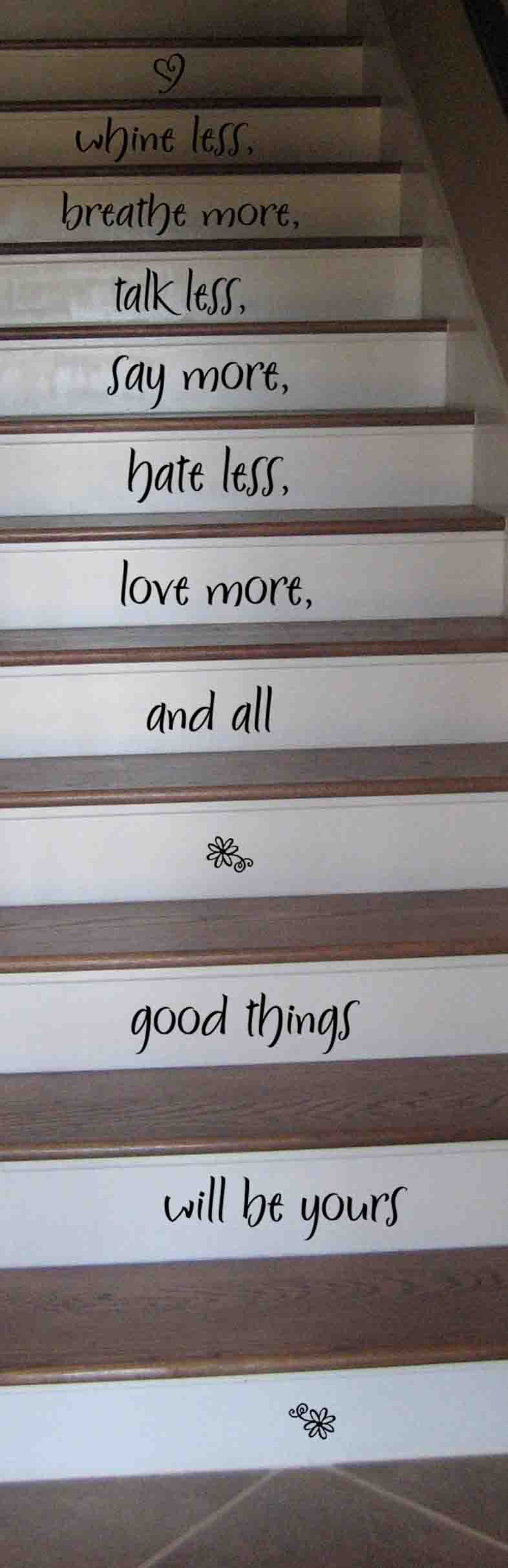 Whine Less Breathe More Stairs Decal
