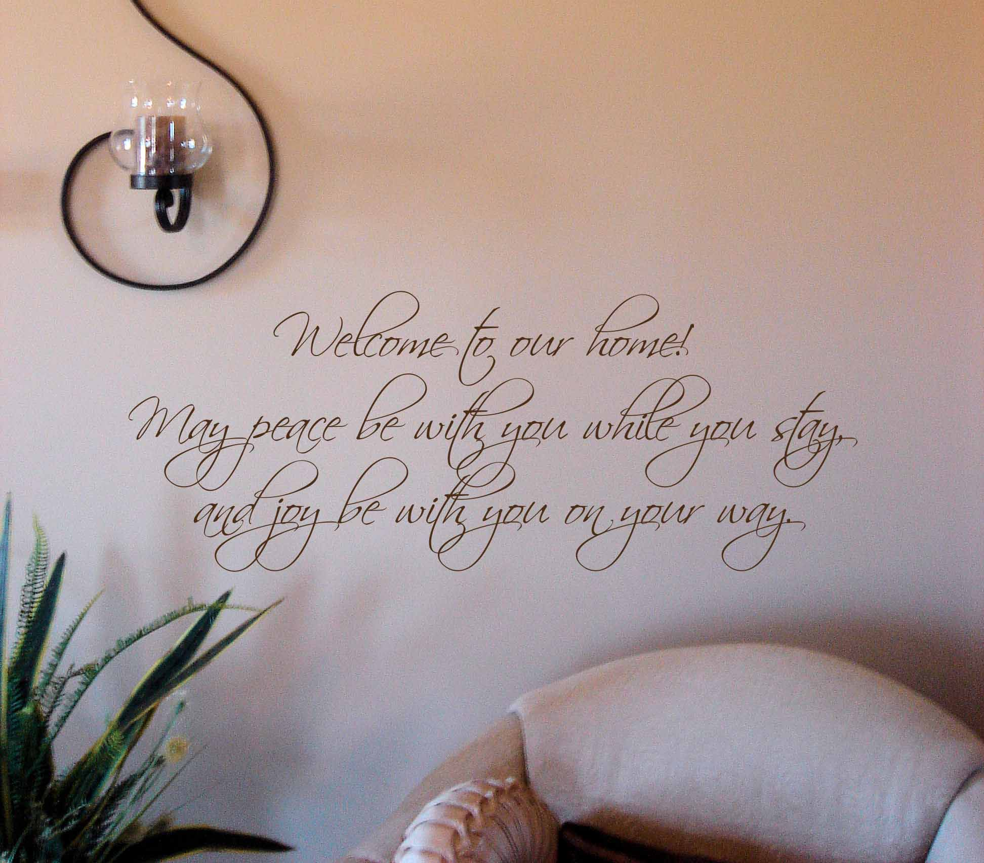 Peace While You Stay Wall Decal