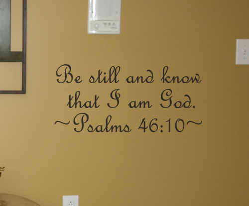 Be Still And Know | Wall Decal