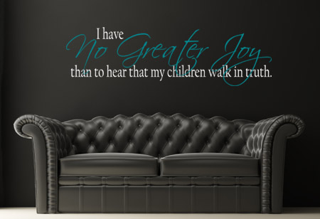 No Greater Joy Wall Decal