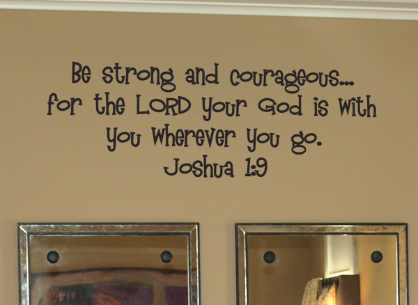 Strong and Courageous Wall Decal