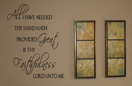 All I Have Needed Wall Decals Large