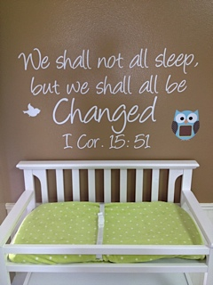 We Shall Not All Sleep Wall Decal
