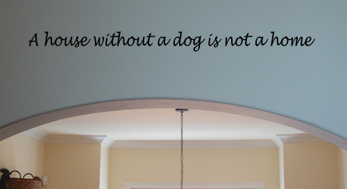 House Without A Dog Wall Decal
