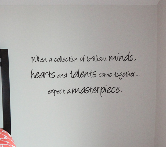 Expect A Masterpiece Wall Decal
