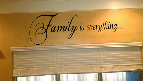Family Is Everything IV Wall Decal
