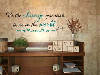Be The Change Wall Decal