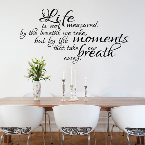 Life Is Not Measured (new font) Wall Decal