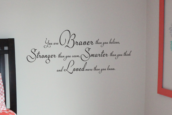 You Are Braver Smarter Stronger IV Wall Decal