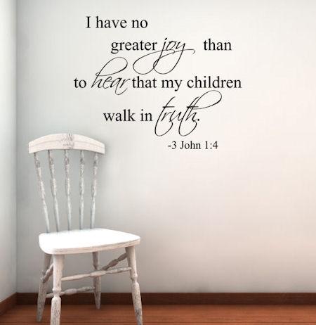 Hear My Children Walk Truth Wall Decals