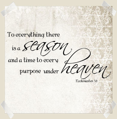 Everything There Is A Season Wall Decals