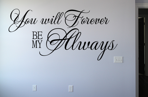 Be My Always Decal