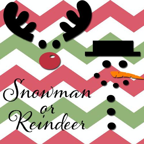 Free Snowman or Reindeer