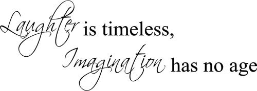 Laughter is Timeless | Wall Decals