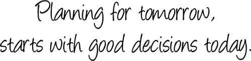 Planning For Tomorrow | Wall Decals