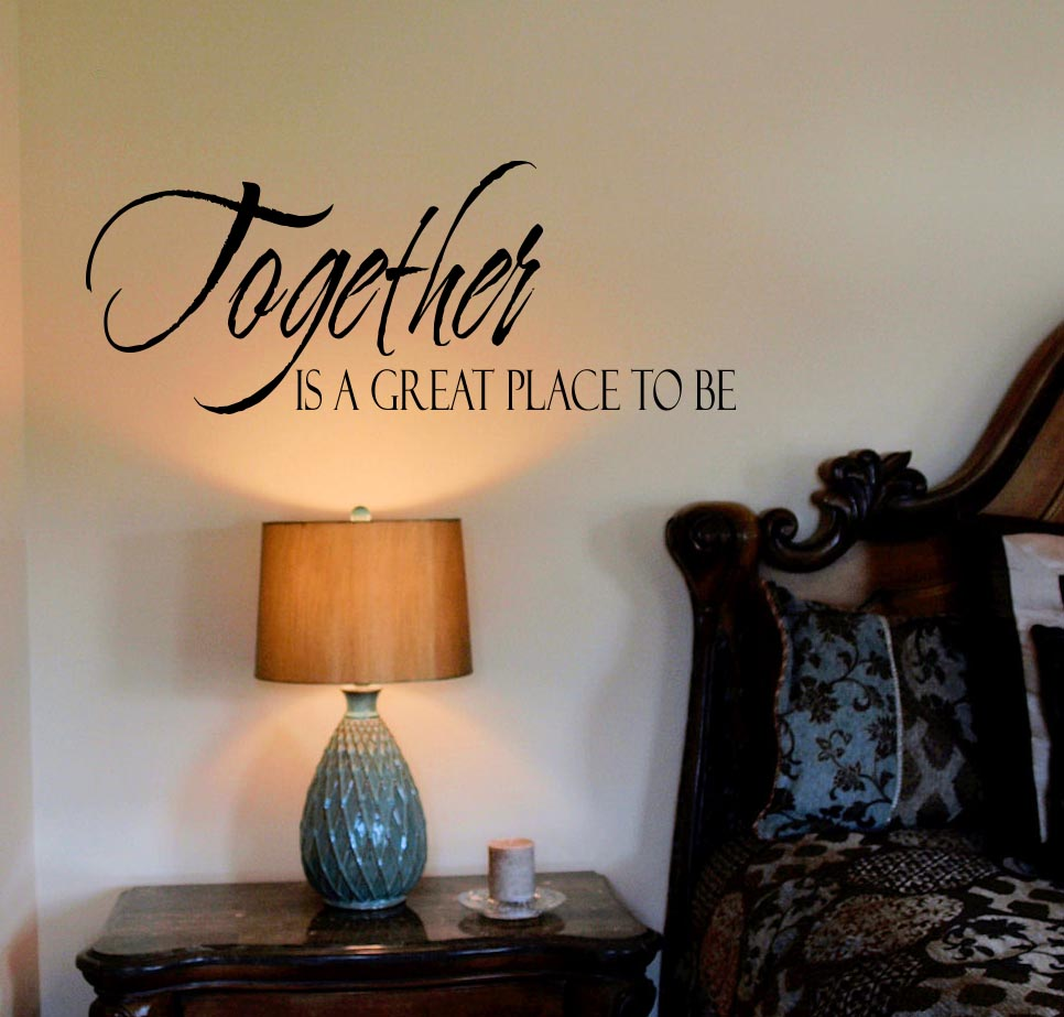 Together A Great Place Wall Decal