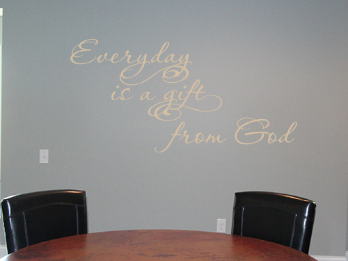 Everyday is a Gift From God Decal