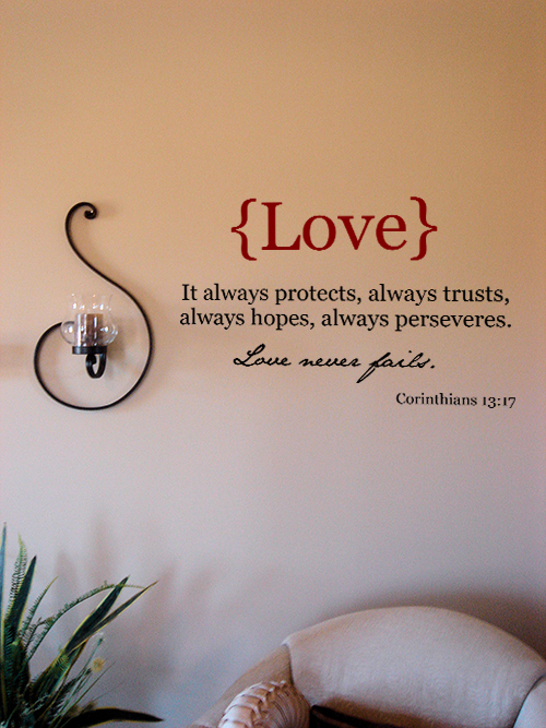 Love Never Fails Wall Decal