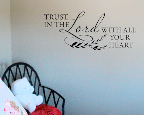 Trust in the Lord Wall Decals