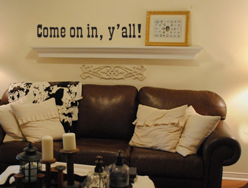 Come In Y'all Welcome Wall Decal