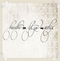 Breathe Let Go | Wall Decals