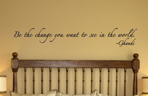 Gandhi Be The Change Wall Decal