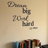 Dream Big Work Hard Wall Decal