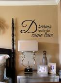 Dreams Really Do Come True Wall Decal