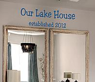 Lake House Est Wall Decal