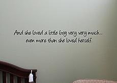 More Than She Loved Herself Wall Decal