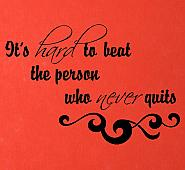 Person Who Never Quits Wall Decal