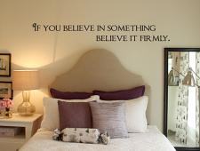 Believe It Firmly Wall Decal