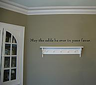 May The Odds Be Ever In Your Favor Wall Decal