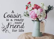 Cousin For Life Wall Decal