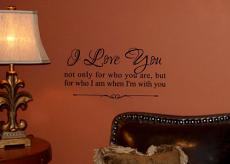 Love Who I am With You Wall Decal