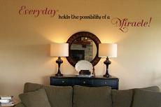 Everyday Miracle Wall Decal