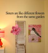 Sisters Are Like Flowers Wall Decal