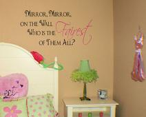 Mirror Mirror Fairest of All Wall Decal