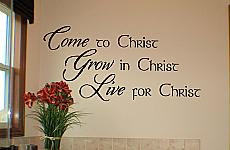 Come, Grow, Live Wall Decal