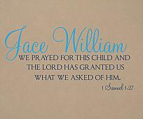 Lord Granted What We Asked Name Wall Decal