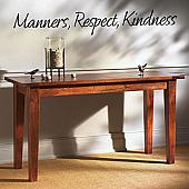 Manners, Respect, Kindness