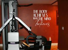 Body Achieves Mind Believes Wall Decal