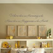 Where There Is Harmony Wall Decal