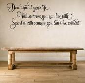 Spend Your Life Wall Decal