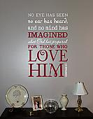 Those Who Love Him Wall Decal