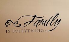 Family Everything Decal