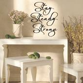 Stay Steady Strong Wall Decal